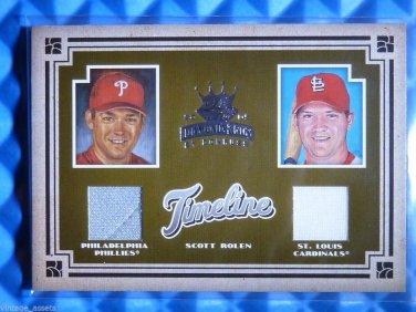 2005 Diamond Kings SCOTT ROLEN Timeline Dual Jersey Patch #T-15 #21/100
