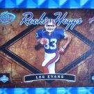 2004 Hogg Heaven LEE EVANS Rookie Hoggs RC #RH-13 #057/750 Bills Wisconsin