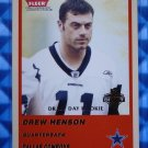2004 Fleer Tradition DREW HENSON Draft Day Rookie Card RC #336 #056/375 Cowboys