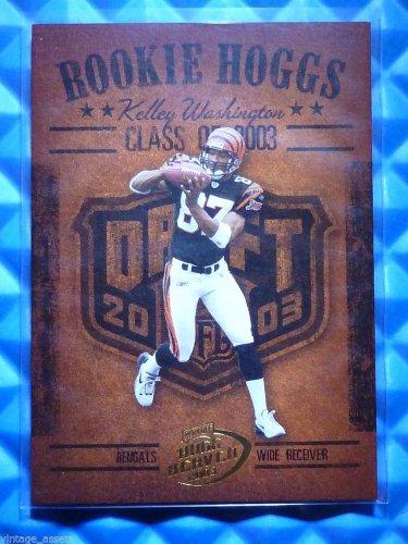 2003 Hogg Heaven KELLEY WASHINGTON Rookie Hoggs RC #RCH-14 Bengals Razorbacks