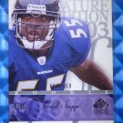 2003 SP Signature Edition TERRELL SUGGS Rookie Card RC #120 #660/750 Ravens