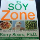 The Soy Zone Cook Book Barry Sears 2000 Hardcover Dust Jacket 338 pages .f