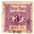 (I.B) Australia - Queensland Railways : Parcel 3d (Roma Street)