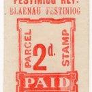 (I.B) Festiniog Railway : Parcel Stamp 2d (Blaenau Festiniog)