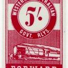 (I.B) Australia - Western Australia Railways : Parcel 5/-