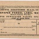 (I.B) North British Railway : Newspaper Parcel Way-Bill 1/-