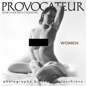 PROVOCATEUR: WOMEN 2008 CALENDAR THERESA LOSCHIAVO SALE