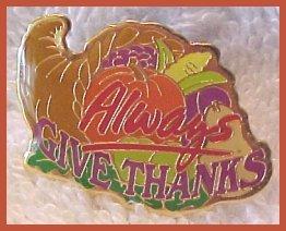 Always Give Thanks Cornucopia Thanksgiving Lapel Pin