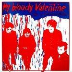 My Bloody Valentine -  This Is my Bloody Valentine LP