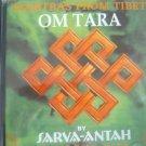 Mantras From Tibet Om Tara By Sarva-Antah