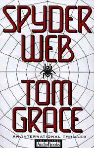 SPYDER WEB AUDIO BOOK ON CASSETTE BY TOM GRACE