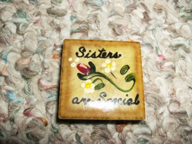 SISTERS ARE SPECIAL PIN BUTTON