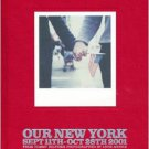 OUR NEW YORK HARDBACK BOOK BY ANNE MENKE