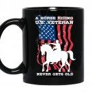 A horse riding US veteran never gets old 11oz Mug Black - Coffee Mug for Veteran