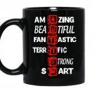 autism-amazing-beautiful-fantastic-terrific-strong-smart 11oz Mug Black