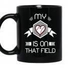 Baseball-my heart is on that field Coffee Mug_Black