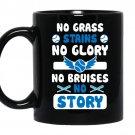 Baseball-no grass stains-no glory-no bruises-no story Coffee Mug_Black