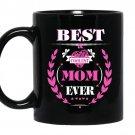 Best coolest mom ever Coffee Mug_Black