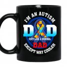 I'm an autism dad Coffee Mug_Black