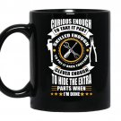 Curious enough skilled enough clever enough mechanical funny coffee Mug_Black
