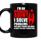 I solve problems you dont know you have in ways you cant understand coffee Mug_Black