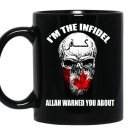 Im the infidel allah warned you about coffee Mug_Black