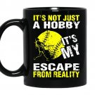 Its not just a hobby its my escape from reality baseball coffee Mug_Black