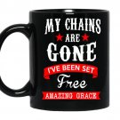 My chains are gone ive been set free amazing grace coffee Mug_Black