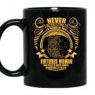 Never underestimate to power of this virtuous woman coffee Mug_Black