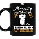 Pharmacy technician slinging pills to pay the bills coffee Mug_Black