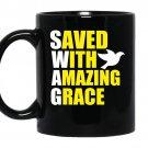 Swag save with amazing grace coffee Mug_Black