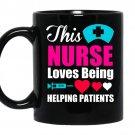 This nurse loves being helping patients nurse coffee Mug_Black
