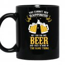 You can not buy happiness but you can buy beer coffee Mug_Black