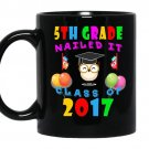 5th grade nailed it class of 2017 coffee Mug_Black