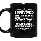 11th wedding anniversary gift ideas for her him i survived coffee Mug_Black