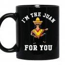 Im the juan for you cinco de mayo may fifth coffee Mug_Black