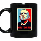 James mattis quote kill em all coffee Mug_Black