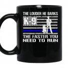K9 policehe barks funny thin blue line coffee Mug_Black