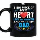 Piece of my heart in heaven dad guardian angel gift coffee Mug_Black