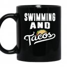 Swimming and tacos funny sports swimmer taco lover coffee Mug_Black