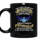 Us air forcei once took a solemn oath veteran coffee Mug_Black