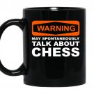 Warning may spontaneously talk about chess funny coffee Mug_Black