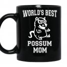 Worlds best possum mom funny awesome possum coffee Mug_Black