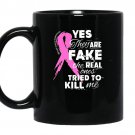 Yes theyre fake the real ones tried to kill me coffee Mug_Black