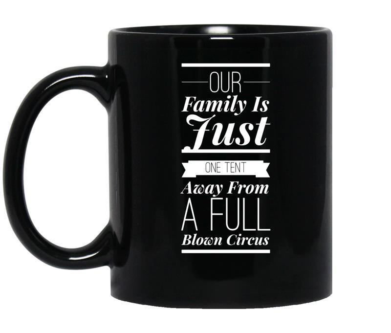 Funny family reunion circus coffee Mug_Black