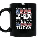 Maybe its the beer talking coffee Mug_Black