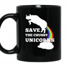 Save the chubby unicornsmen women coffee Mug_Black
