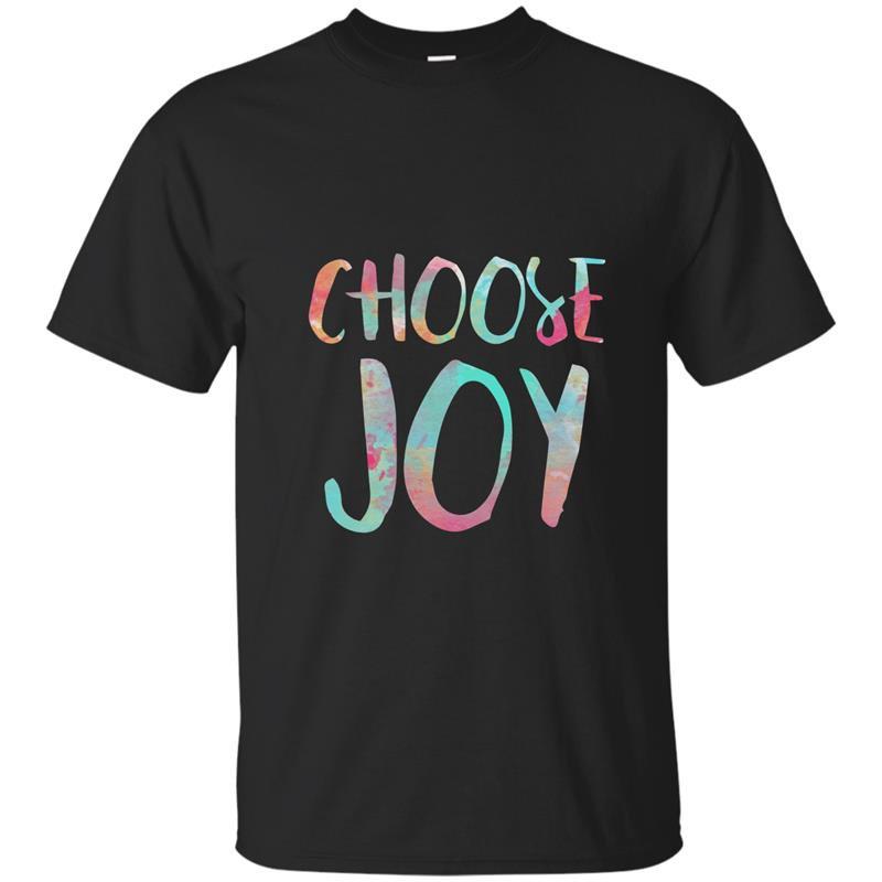 Choose joy t-shirt funny happy gift