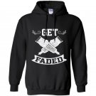Funny get faded razor barbers haircut quote gift Hoodie
