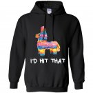 Id hit that pinata cinco de mayo party Hoodie